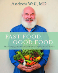 Dr. Andrew Weil's new book will inspire the inner nutritionist and chef in every reader.